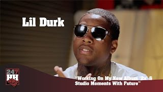 """Lil Durk - Working On My New Album """"2x"""" & Studio Moments With Future (247HH Exclusive)"""