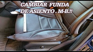 Como Cambiar Funda De Asiento De Mercedes Benz Upholstery Tips Youtube