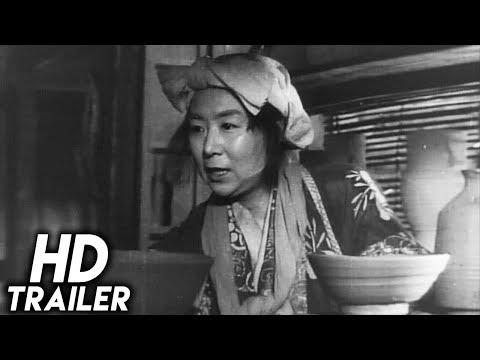 Ugetsu (1953) ORIGINAL TRAILER [HD]