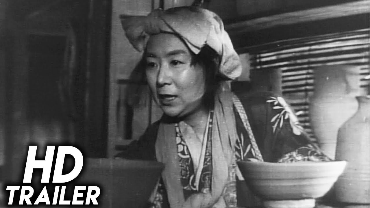 Ugetsu 1953 Original Trailer Hd