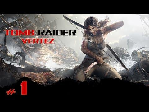 Tomb Raider - #1- Walka o przetrwanie - Vertez Let's Play / Zagrajmy w - 1080p