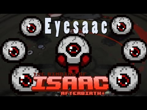The Binding of Isaac Afterbirth Plus | Eyesaac Mod Pack!