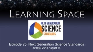 Learning Space Ep. 25: Next Generation Science Standards