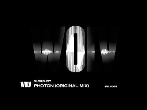 BLOQSHOT - PHOTON [OUT NOW]