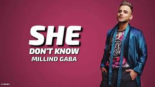 She Don't Know (Lyrics) - Millind Gaba | Romantic Song 2019 #Latest_Songs #Bollywood_Songs