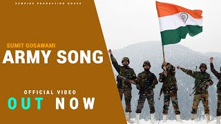 Feeling proud indian army -  army song || x-empire presents || sumit Goswami ||  #xempire #armysong