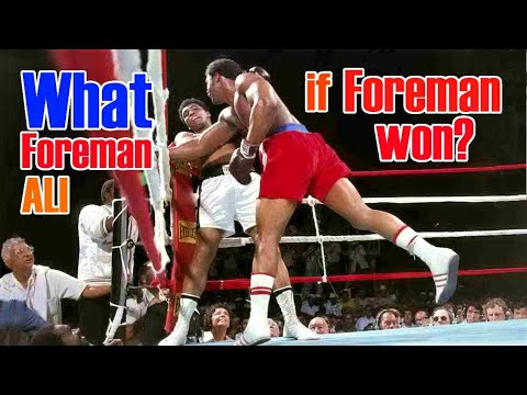 What If Foreman Won To Ali In Zaire?
