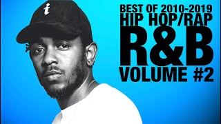 💎 Best of 2010-2019 | Top Hip Hop Rap R&B Songs of the Decade | Volume 2 | Champagne Shoji