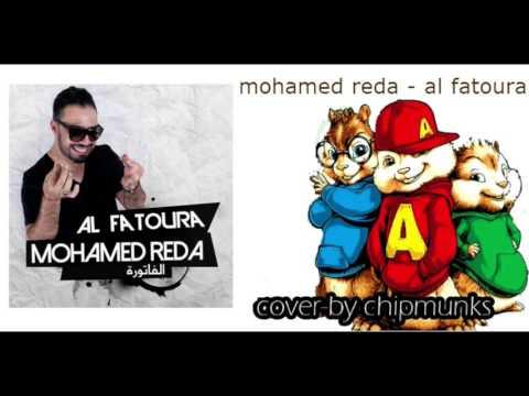 mohamed reda - al fatoura ( cover by chipmunks )