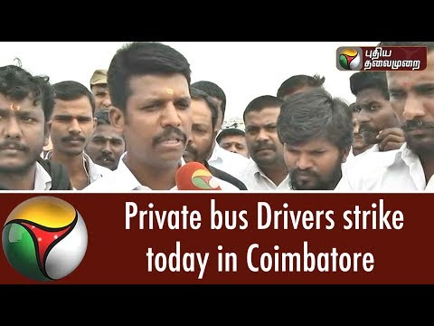 Private bus Drivers strike today in Coimbatore