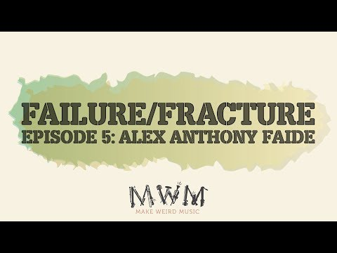 Failure to Fracture, Ep. 5: Alex Anthony Faide Interview