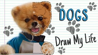 DOGS 🐶 | Draw My Life