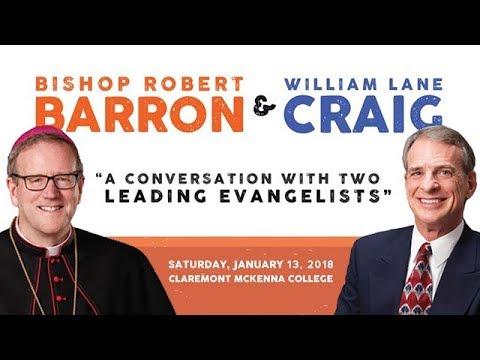 A Conversation with Bishop Robert Barron & William Lane Craig   Claremont McKenna College - 2018