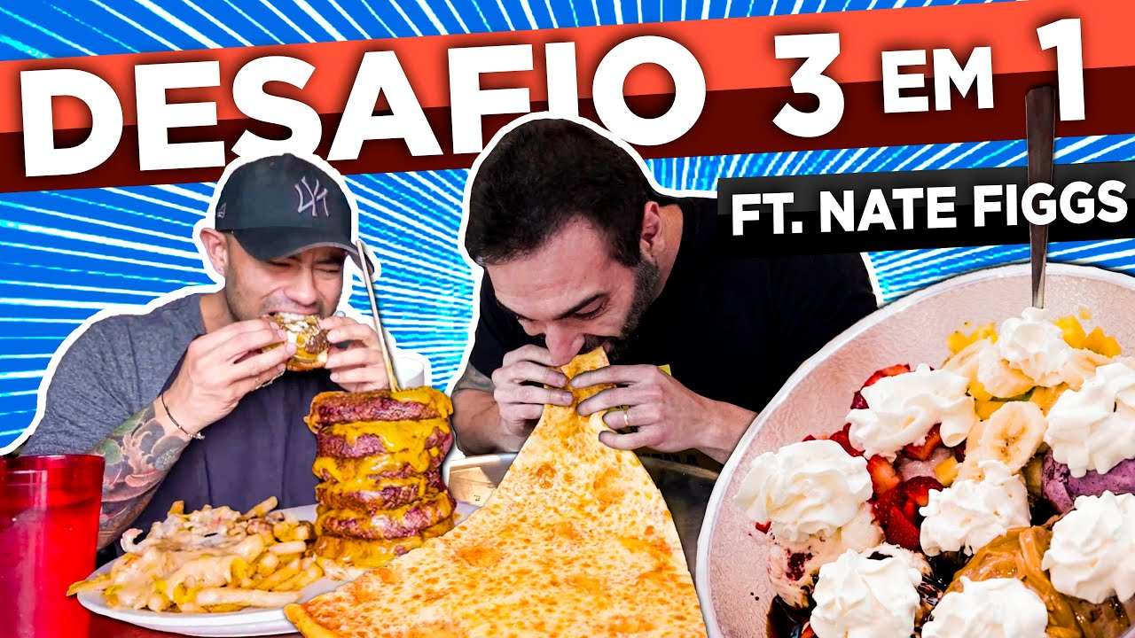 TRÊS DESAFIOS EM UM DIA!! PIZZA, HAMBURGUER & SORVETE!! [Feat. Nate Figgs]