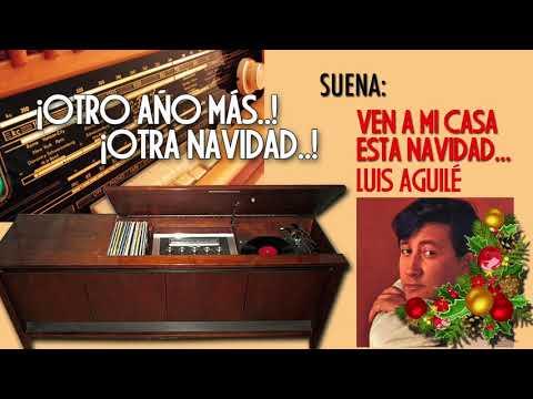 """Luis Aguilé Canta """"Ven A Mi Casa Esta Navidad   """""""