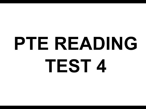 PTE READING TEST 4