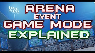 FORTNITE - NEW ARENA GAME MODE EVENT EXPLAINED - EARN HYPE UNLOCK EXCLUSIVE TOURNAMENTS