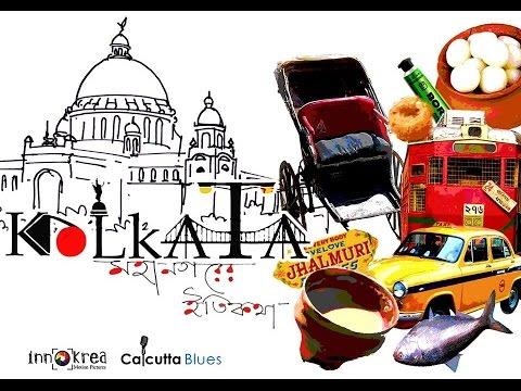 KOLKATA-মহানগরীর ইতিকথা   Innokrea Motion Pictures HD   Calcutta Blues   2014