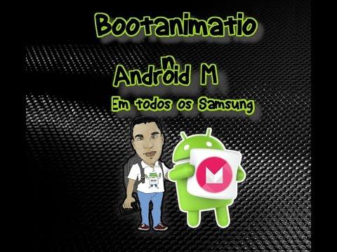 Tutorial instalando bootanimation android M em qualquer samsung todas as versões (QMG)
