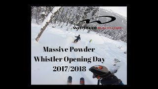 Massive Powder Skiing and Snowboarding, Opening Day @ Whistler 2017/2018 It was an Epic Day!