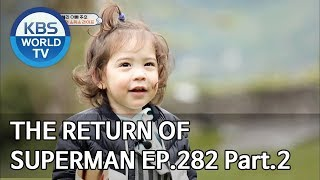 The Return of Superman | 슈퍼맨이 돌아왔다 - Ep.282 : A Fairytale in Our Daily Life Pt.2[ENG/IND/2019.06.23]