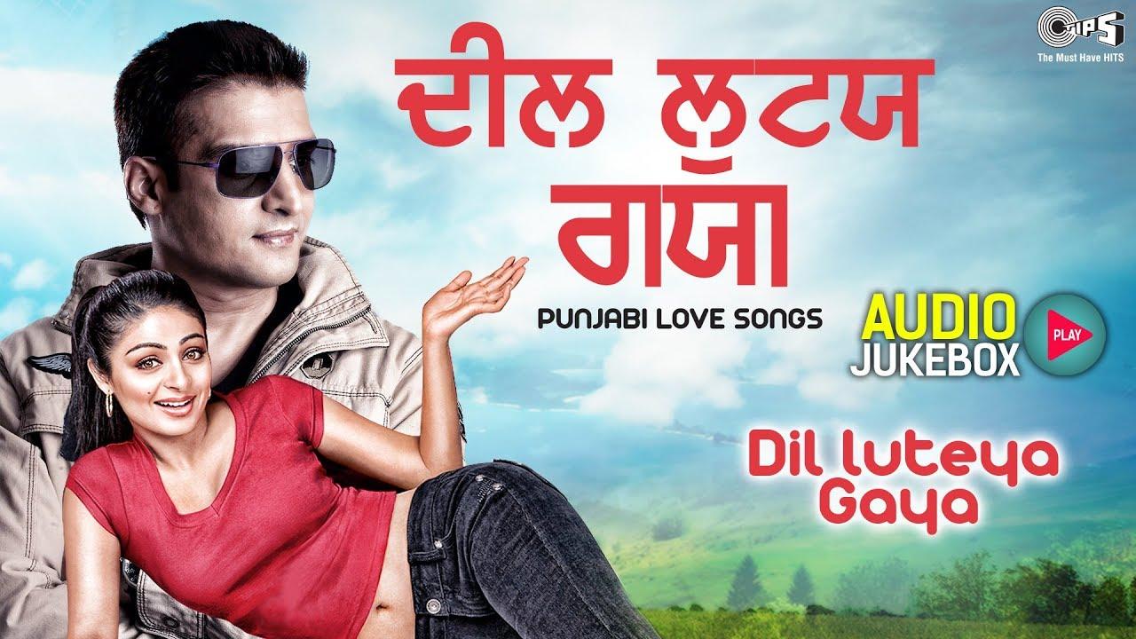 Dil Luteya Gaya Audio Jukebox   Punjabi Love Songs   Daler Mehndi, Mika, Gippy Grewal