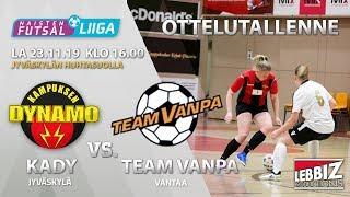 KaDy - Team Vanpa 23.11.2019 OTTELUTALLENNE!