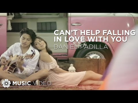 Daniel Padilla  Cant Help Falling In Love With You  Music