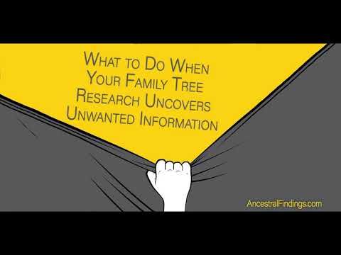 AF-210: What to Do When Your Family Tree Research Uncovers Unwanted Information