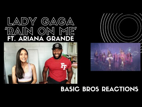 Basic Bros REACT  LADY GAGA &39;RAIN ON ME&39; FT ARIANA GRANDE