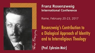 2 - Rosenzweig's Contribution to a Dialogical Approach of Identity and to Interreligious Theology