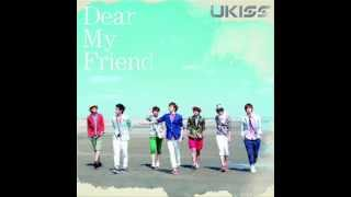 [MP3/DL] U-KISS - Dear My Friend