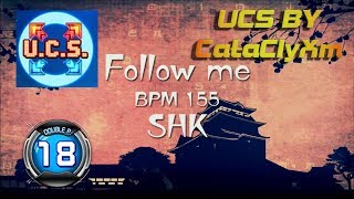 Follow Me DP18 [STOP ME] | UCS by CataClyXm