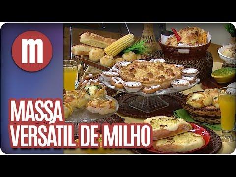 Mulheres - Massa Versátil De Milho (18/04/16)