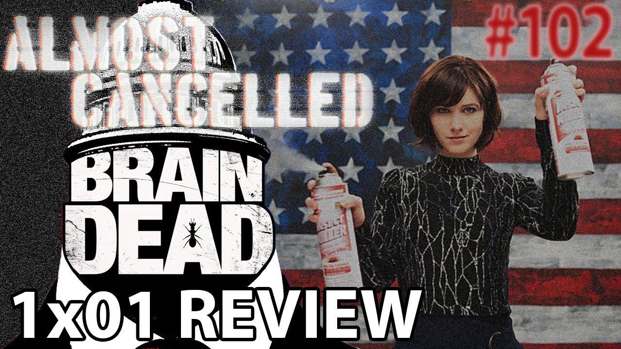Download BrainDead Season 1 Episode 1 'The Insanity Principle...' Review