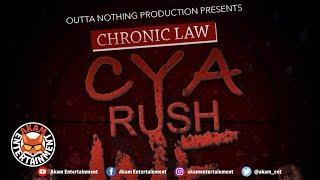 Chronic Law - Cya Rush We (Raw) [Shatta Riddim] September 2018