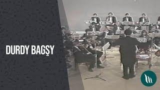 Halk sazy - Durdy bagşy