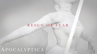 Apocalyptica - Reign Of Fear (Audio)