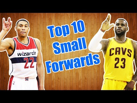 Top 10 Small Forwards In The NBA