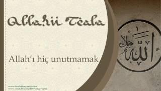 Allah'ı Hiç Unutmamak - Sorularla İslamiyet