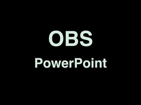 Using OBS with PowerPoint