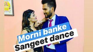 || Morni banke || Sangeet Wala Dance || Abhishek Jangid Choreography ||