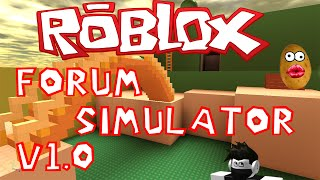 ROBLOX Forum Simulator v1.0
