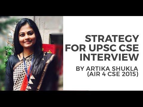 AIR 4 Artika Shukla's UPSC CSE Interview Strategy