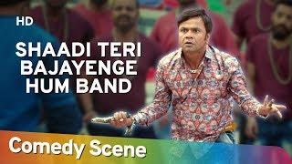 Shaadi Teri Bajayenge Hum Band Rajpal Yadav Hit Comedy Scene Shemaroo Bollywood Comedy