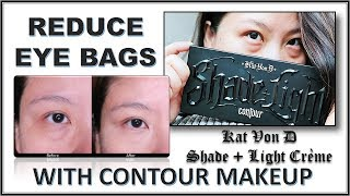 How To Remove Eye Bags with Contour Makeup (Kat Von D Shade + Light Creme Contour Palette)