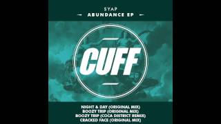 SYAP - Boozy Trip (Coca District Remix) [CUFF] Official