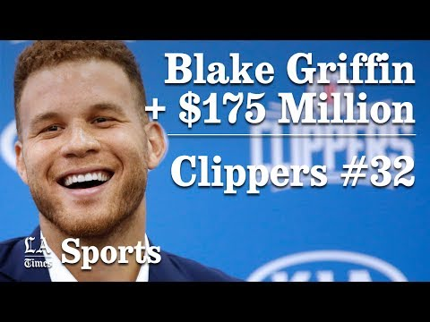Blake Griffin Re-Signs With Clippers For $175 MIL | Los Angeles Times