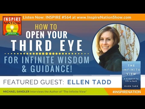 🌟 ELLEN TADD: How to Open Your THIRD EYE for Infinite Wisdom & Guidance | The Infinite View
