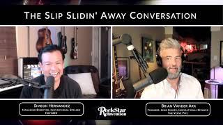 RockStar ReInvention: RockStar Reflections - The Slip Slidin' Away Conversation